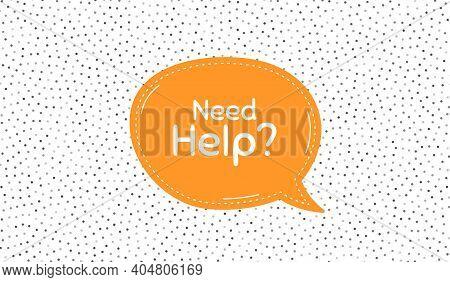 Need Help Symbol. Orange Speech Bubble On Polka Dot Pattern. Support Service Sign. Faq Information.