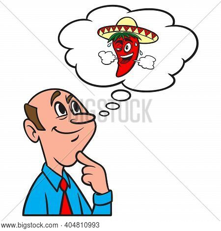 Thinking About A Hot Chili Pepper - A Cartoon Illustration Of A Man Thinking About A Hot Chili Peppe