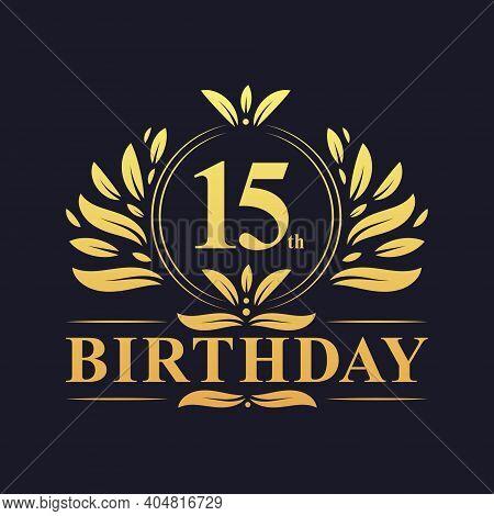 15th Birthday Design, Luxurious Golden Color 15 Years Birthday Celebration.