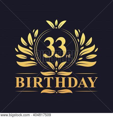 33rd Birthday Design, Luxurious Golden Color 33 Years Birthday Celebration.