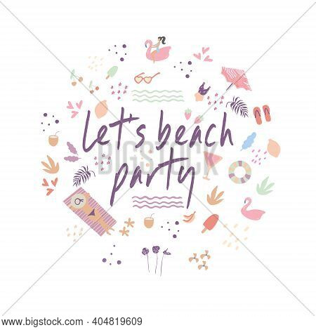Let's Beach Party. Summer Banner With Colorful Beach Elements Such As Beach Umbrella, Inflatable Pin