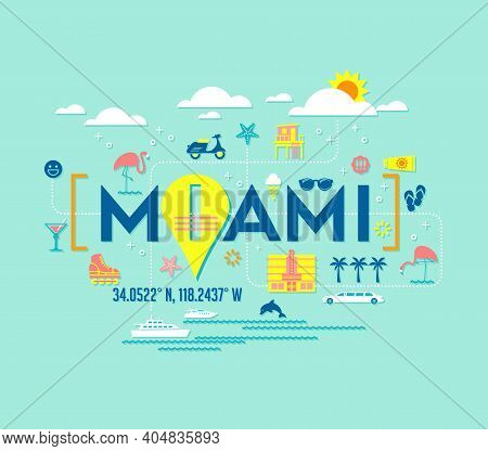 Miami, Florida Vector Design Of Attractions Icons, And Typography. For T-shirts, Cards, Banners, Pos