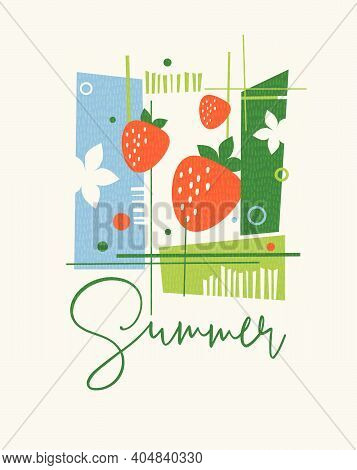Modern Abstract Summer Design For Cards, Calendars, T-shirt Graphics. Retro Design Of Strawberries,