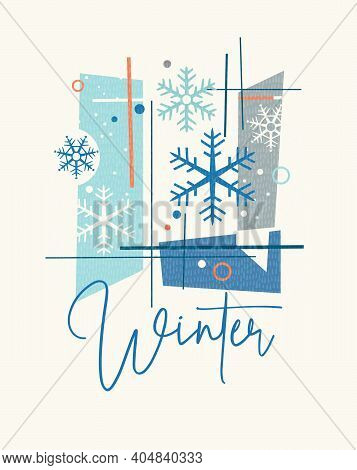 Modern Abstract Winter Design For Cards, Calendars, T-shirt Graphics. Retro Design Of Snowflakes And