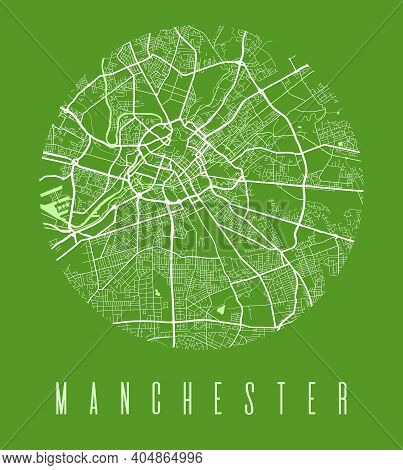 Manchester Map Poster. Decorative Design Street Map Of Manchester City. Cityscape Aria Panorama Silh