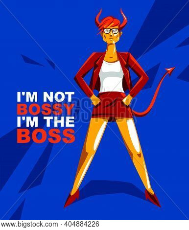 Big Boss Bossy Girl With Horns Like Demon Or Devil Stands Confident Serious And Angry Vector Illustr