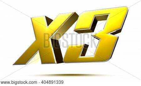 X3 Isolated On White Background Illustration 3d Rendering With Clipping Path.