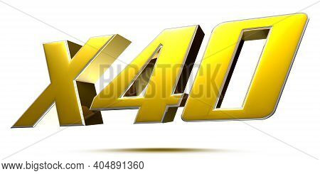 X40 Isolated On White Background Illustration 3d Rendering With Clipping Path.