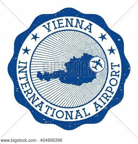 Vienna International Airport Stamp. Airport Of Vienna Round Logo With Location On Austria Map Marked