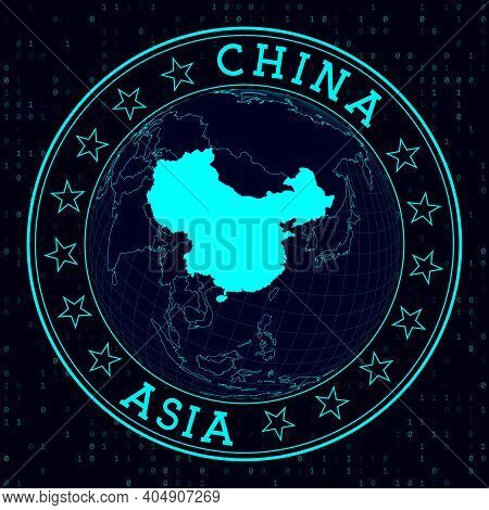 China Round Sign. Futuristic Satelite View Of The World Centered To China. Country Badge With Map, R