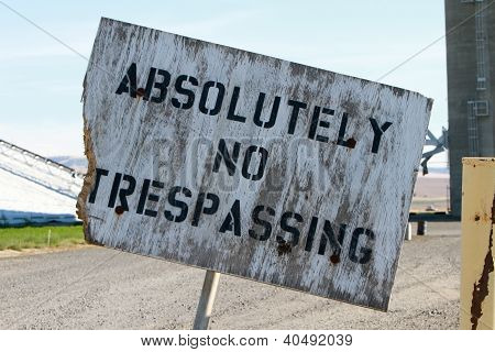 Absolutely No Trespassing Home Made Sign