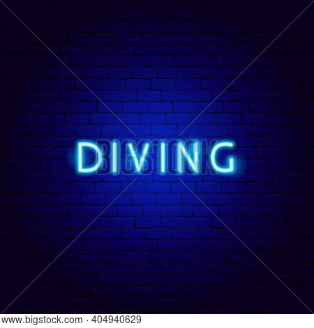 Diving Neon Text. Vector Illustration Of Scuba Dive Promotion.