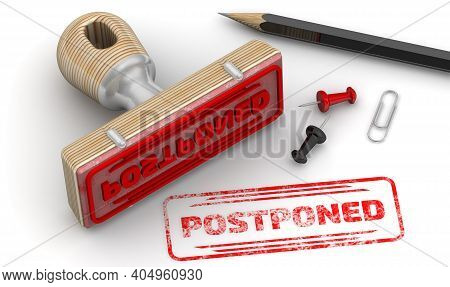 Postponed. The Stamp And An Imprint. Wooden Stamp And Red Imprint Postponed On White Surface. 3d Ill
