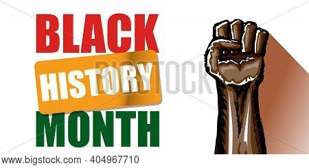 Vector Black History Month Horizontal Banner Or Poster With Black Man Fist Isolated On White Backgro