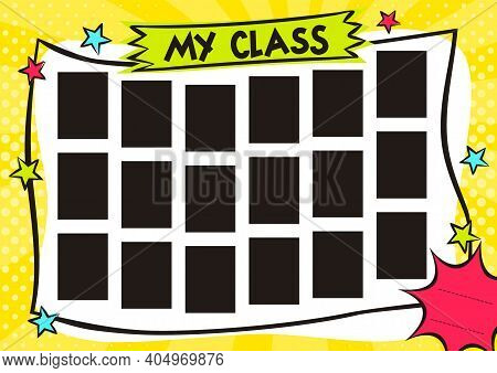 School Children's Photo Frame In Pop Art Style. Bright Page For Class Photos. Template For The Desig