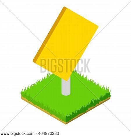 Yellow Roadsign Icon. Isometric Illustration Of Yellow Roadsign Vector Icon For Web