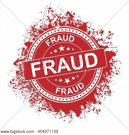 Grungy Fraud Rubber Stamps Campaign Illustration Vector, Red Circle Grunge Fraud Sign, Seal, Mark, L