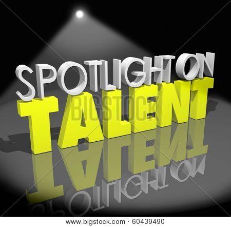 Spotlight on Talent Words Showcase Job Skills Abilities Opportunity