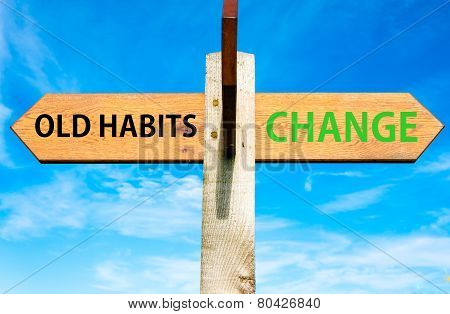 Old Habits versus Change messages