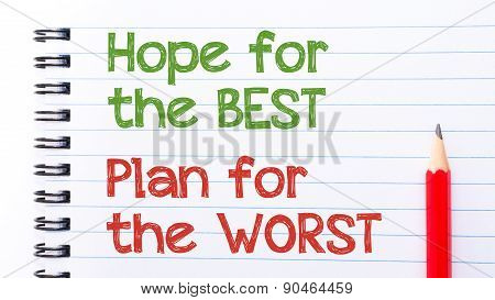 Hope For The Best, Plan For The Worst