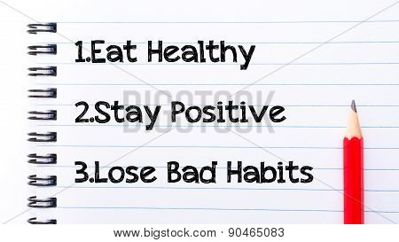 Eat Healthy, Stay Positive, Lose Bad Habits