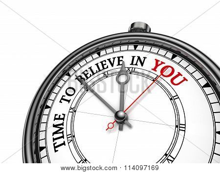 Believe In Yourself Motivation Metaphor On Concept Clock