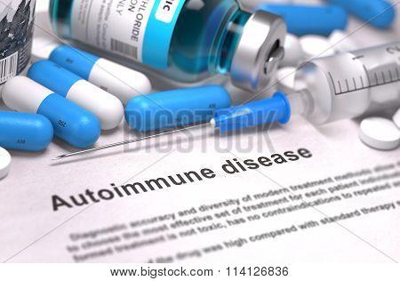 Diagnosis - Autoimmune Disease. Medical Concept.