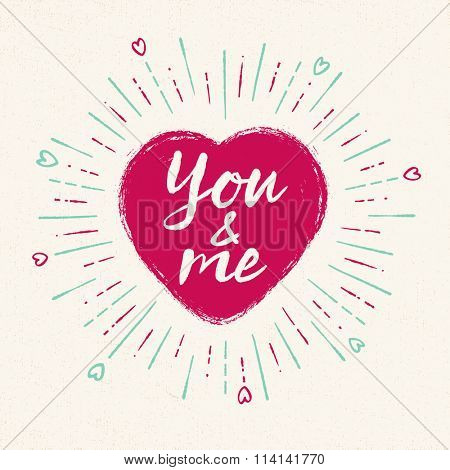 Handwritten, vintage flavored Valentine's Card - You & Me - EPS10