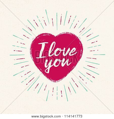 Handwritten, vintage flavored Valentine's Card - I Love You - EPS10