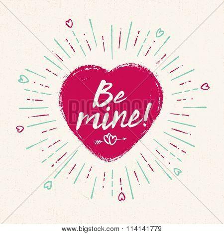 Handwritten, vintage flavored Valentine's Card - Be Mine - EPS10