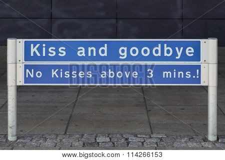 Funny sign at drop off area at Aalborg airport in Denmark