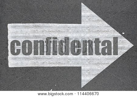 Arrow On Asphalt Road Written Word Confidental