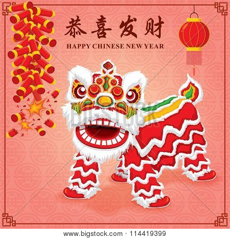 Vintage Chinese new year poster design with chinese lion dance, Chinese wording meanings: Wishing yo
