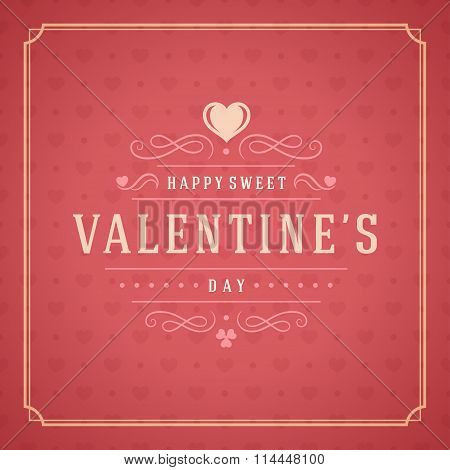 Valentine's Day Greeting Card or Poster Vector illustration. Retro typography design and texture bac
