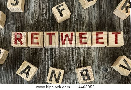 Wooden Blocks with the text: Retweet