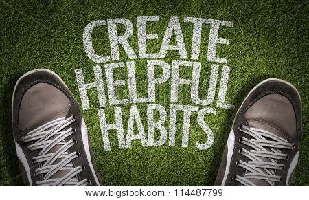 Top View of Sneakers on the grass with the text: Create Helpful Habits