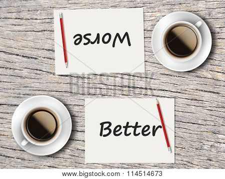 Business Concept : Comparison Between Better And Worse