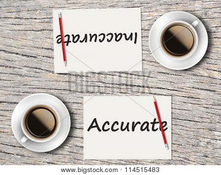 Business Concept : Comparison Between Accurate And Inaccurate