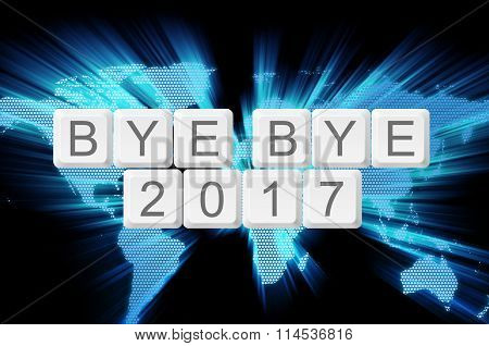 World Glow Background And Keyboard Button With Word Bye Bye 2017