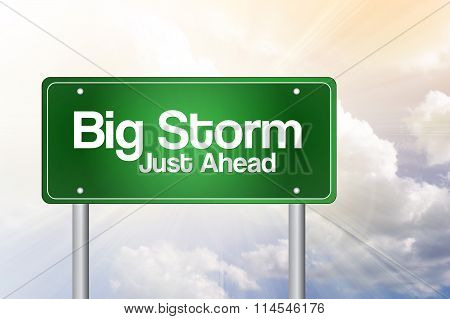 Big Storm Green Road Sign, Business Concept