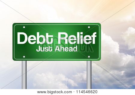 Debt Relief Just Ahead Green Road Sign