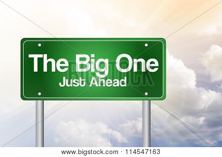 The Big One Green Road Sign Concept