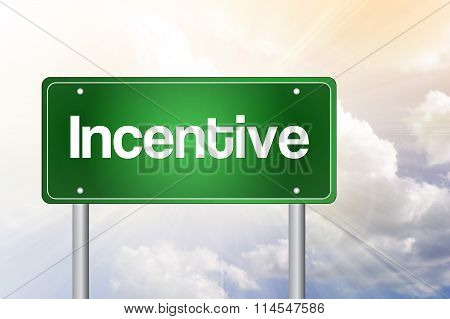 Incentive Green Road Sign, Business Concept