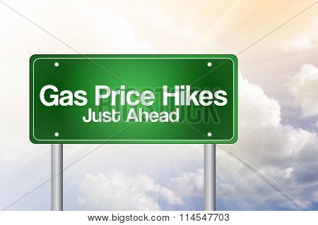 Gas Price Hikes Green Road Sign Concept