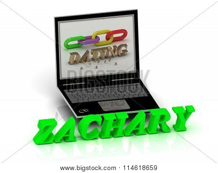 3D illustration ZACHARY-- Name and Family bright letters near Notebook and inscription Dating on a white background