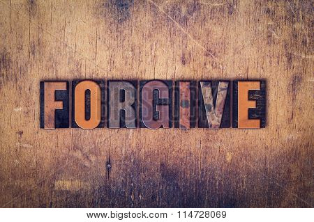 Forgive Concept Wooden Letterpress Type