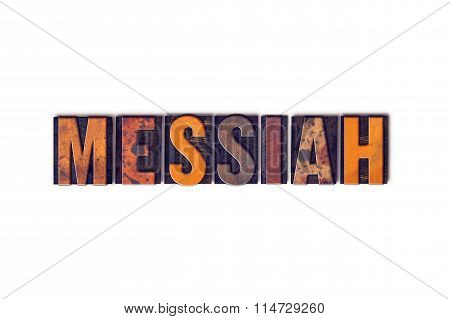 Messiah Concept Isolated Letterpress Type