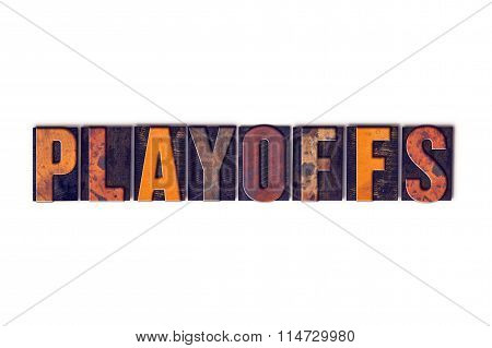 Playoffs Concept Isolated Letterpress Type