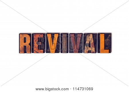 """The word """"Revival"""" written in isolated vintage wooden letterpress type on a white background. poster"""