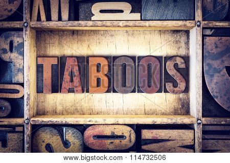 Taboos Concept Letterpress Type